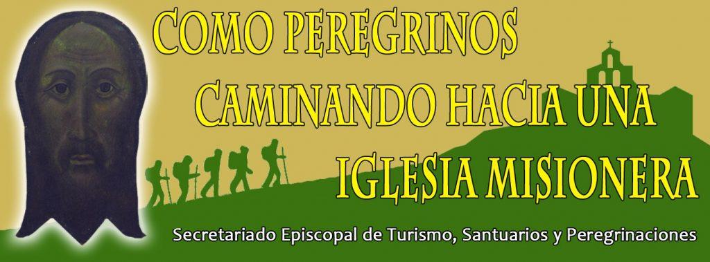 Lema del Secretariado de Turismo, Santuarios y Peregrinaciones de la Diócesis de Jaén